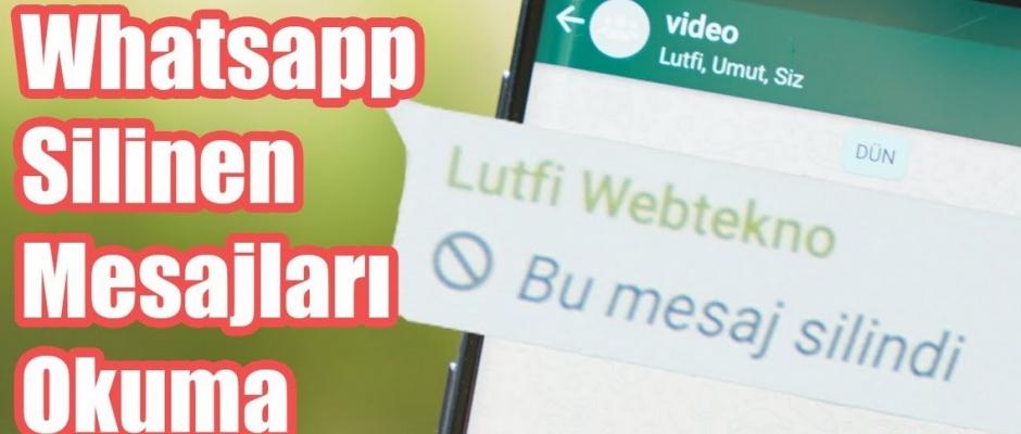 WhatsApp'ta herkesten silinen mesajları okumanın yolu