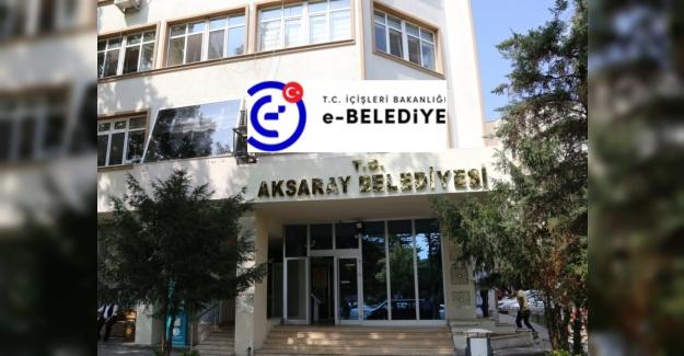 Aksaray Belediyesi e-belediye bilgi sistemine geçiş yaptı