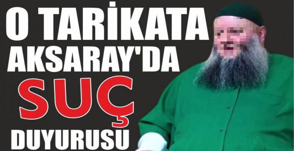 O Tarikata Aksaray'da suç duyurusu