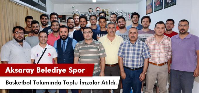 Aksaray Belediye Sporda Toplu İmzalar Atıldı