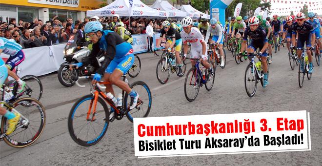 52. Cumhurbaşkanlığı Bisiklet Turu'nun 3. etabı Aksaray'dan başladı.
