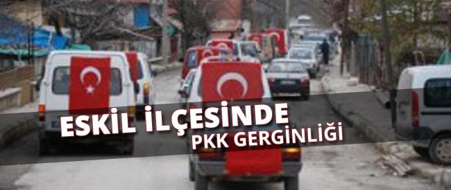 Eskil'de PKK gerginliği