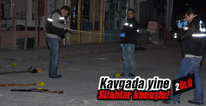 Kavgada yine silahlar konuştu 2 ölü