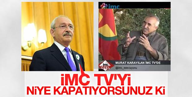 Kılıçdaroğlu PKK sözcüsü TV'lere sahip çıktı