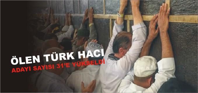Ölen Türk hacı adayı sayısı 31 oldu