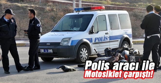Polis aracı ile motosiklet çarpıştı 1 yaralı