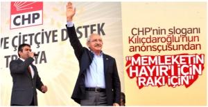CHP'nin anonsçusundan rakılı 'hayır' sloganı