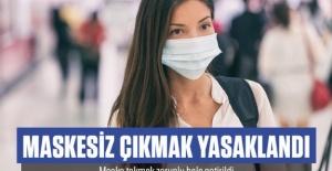 Aksaray'da maskesiz çıkmak yasaklandı