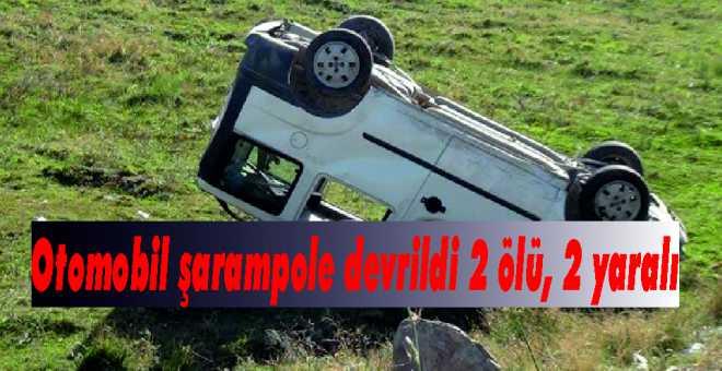 Otomobil şarampole devrildi 2 ölü, 2 yaralı